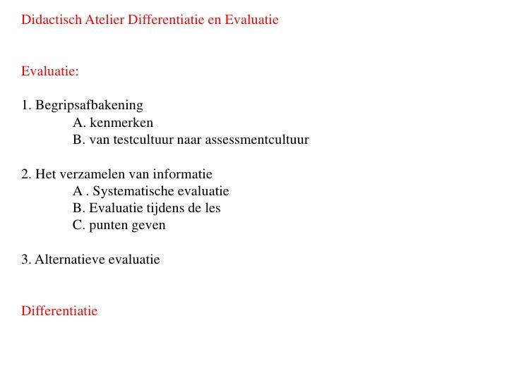 Didactisch Atelier Differentiatie en EvaluatieEvaluatie:1. Begripsafbakening         A. kenmerken         B. van testcultu...