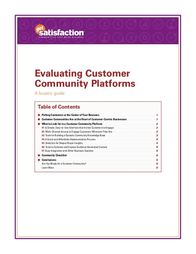 Evaluating CustomerCommunity PlatformsA buyers guideTable of Contents¢¢ Putting Customers at the Center of Your Business. ...