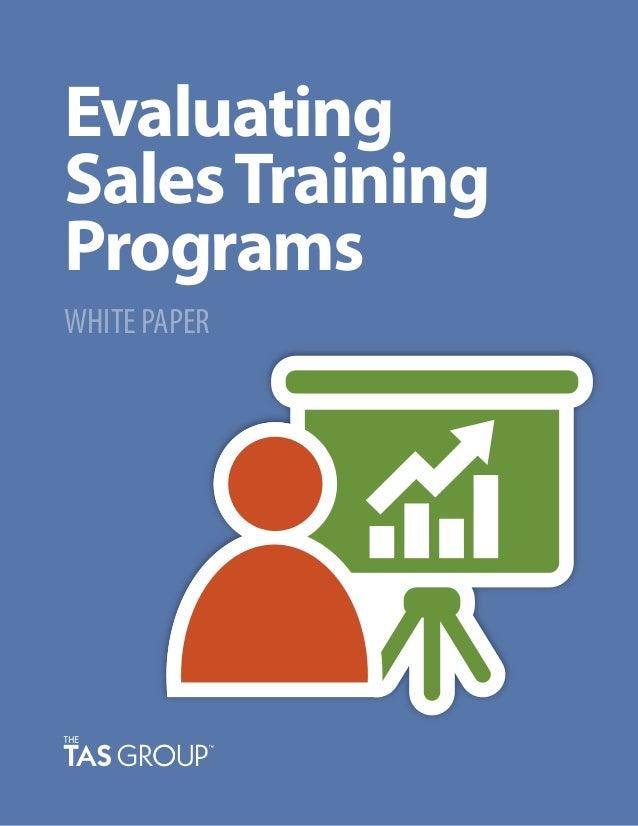 Sales White Paper: Evaluating Sales Training Programs