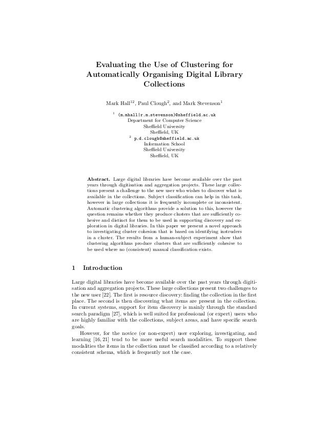 Evaluating the Use of Clustering for      Automatically Organising Digital Library                    Collections         ...