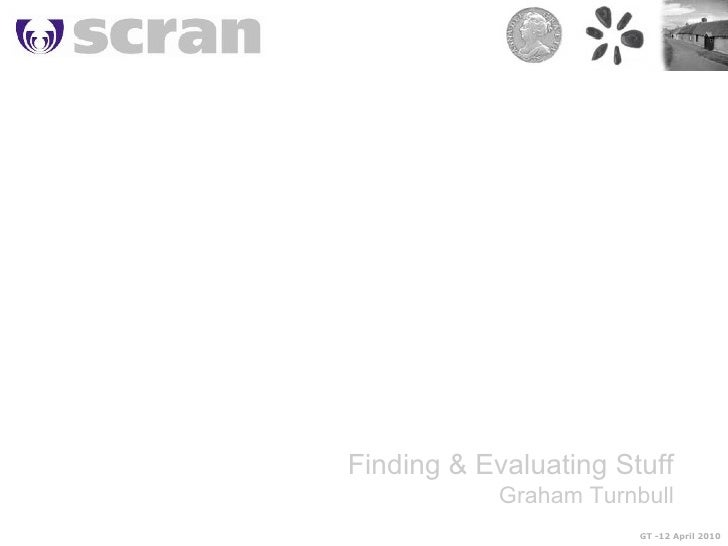 Evaluating And Downloading Images (Graham Turnbull) Scran