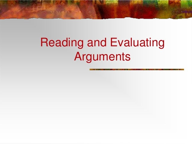 Evaluatingargumentslesson2 130811080249-phpapp02