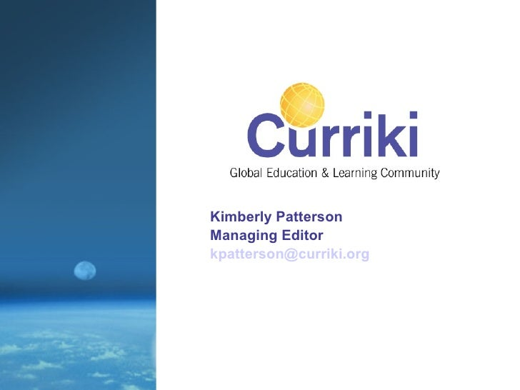 Kimberly Patterson Managing Editor [email_address]