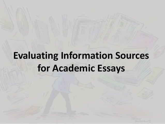 Evaluating sources essay
