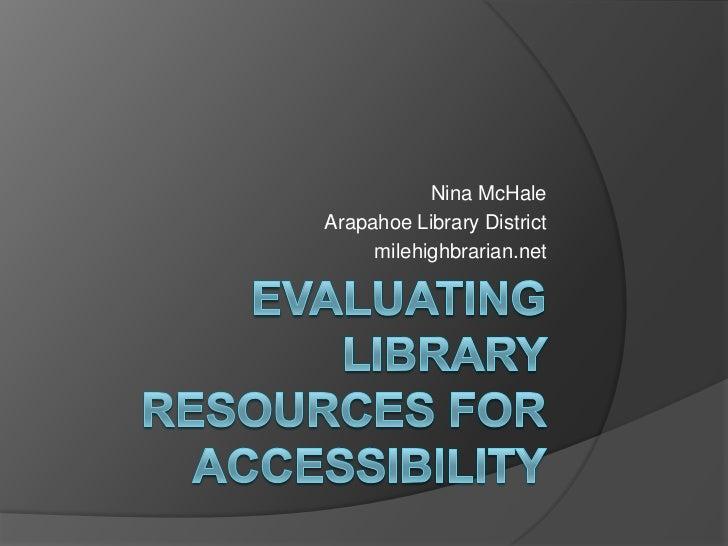 Nina McHaleArapahoe Library District     milehighbrarian.net