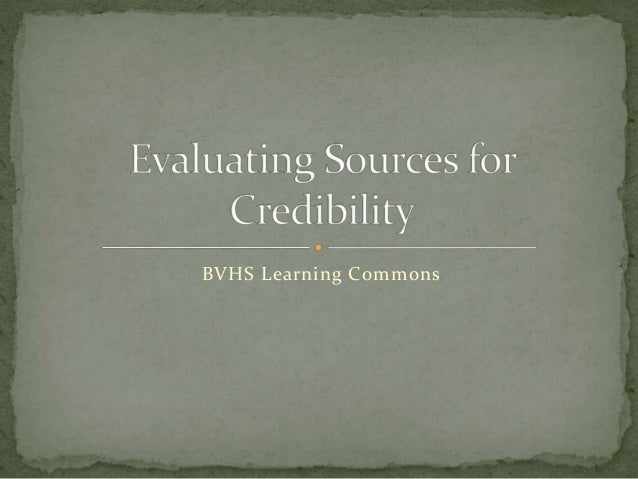 Evaluating sources for credibility