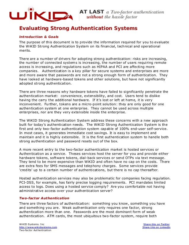 Evaluating Strong Authentication SystemsIntroduction & GoalsThe purpose of this document is to provide the information req...