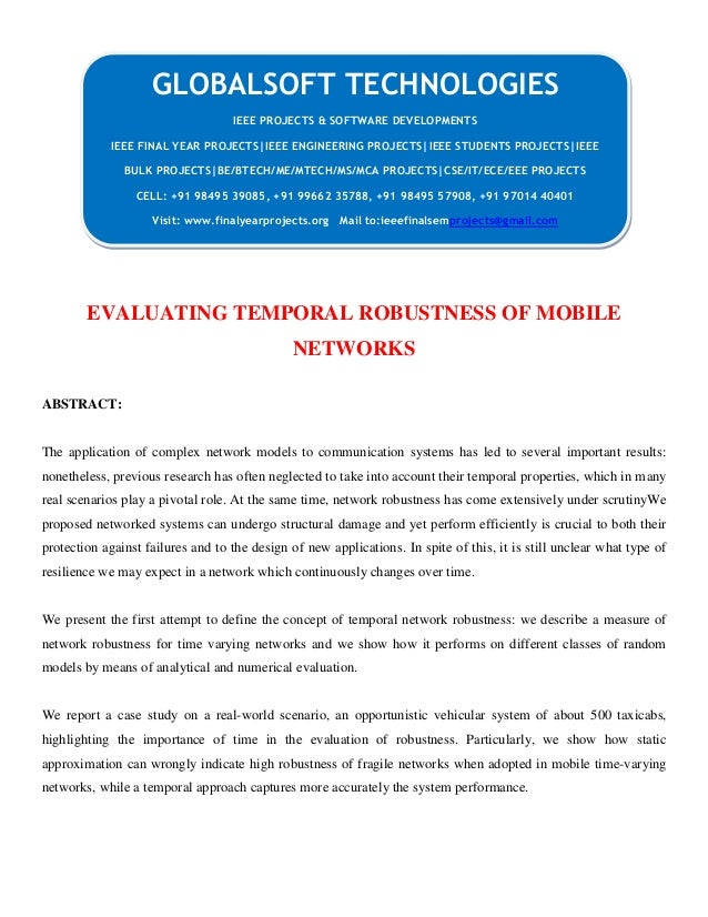 EVALUATING TEMPORAL ROBUSTNESS OF MOBILE NETWORKS ABSTRACT: The application of complex network models to communication sys...