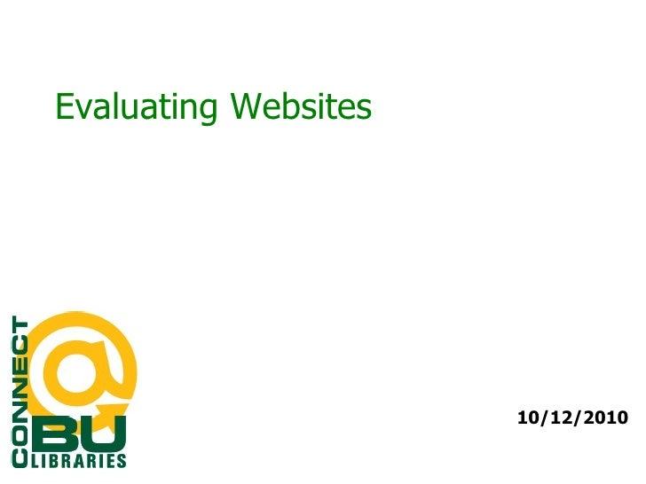 Evaluating Websites 10/12/2010