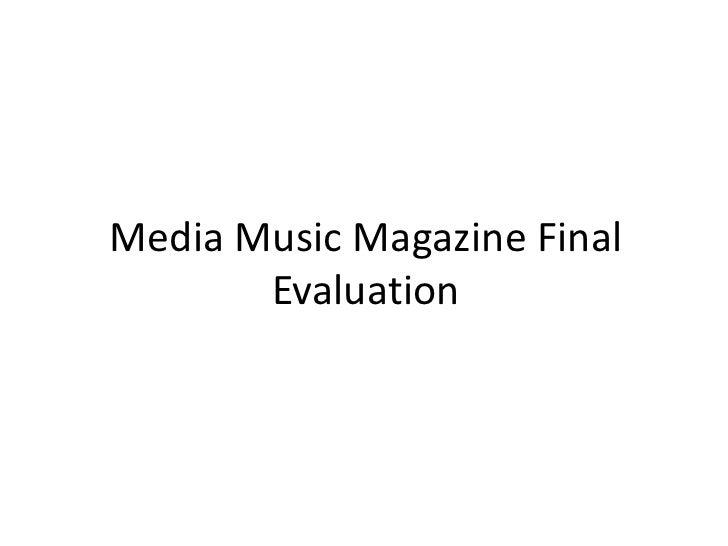Media Music Magazine Final Evaluation<br />