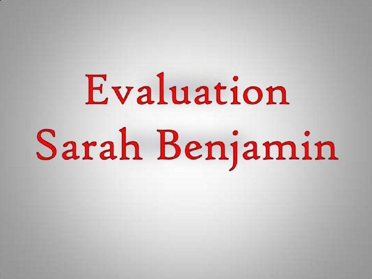 Evaluation Sarah Benjamin<br />