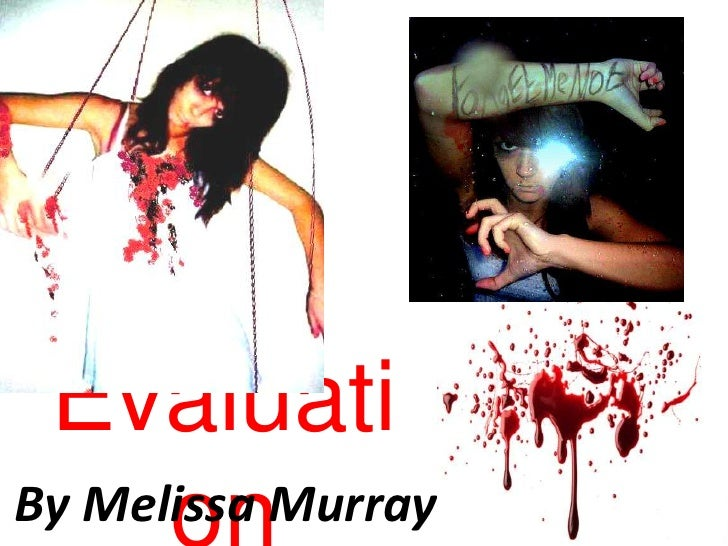 Evaluation<br />By Melissa Murray<br />