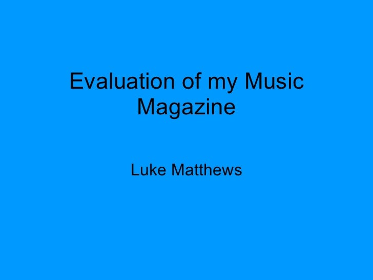 Luke's Evaluation