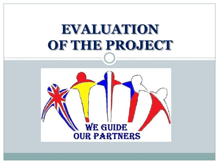 Evaluationof theproject<br />