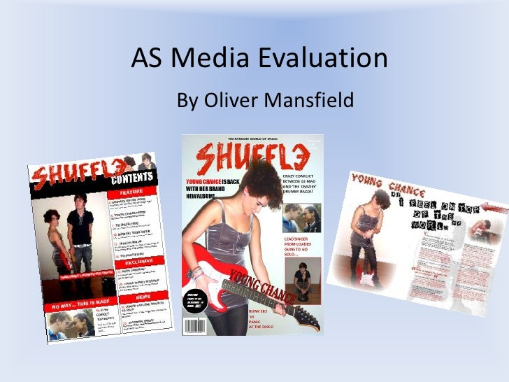 AS Media Evaluation<br />By Oliver Mansfield<br />