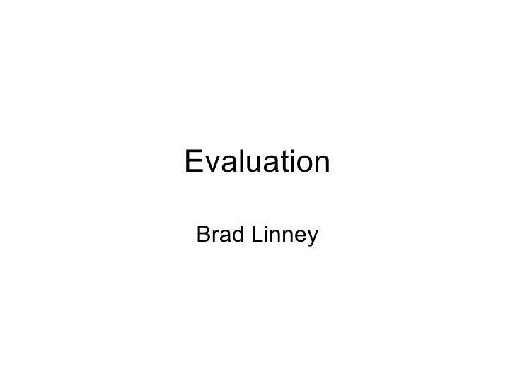 Evaluation Brad Linney