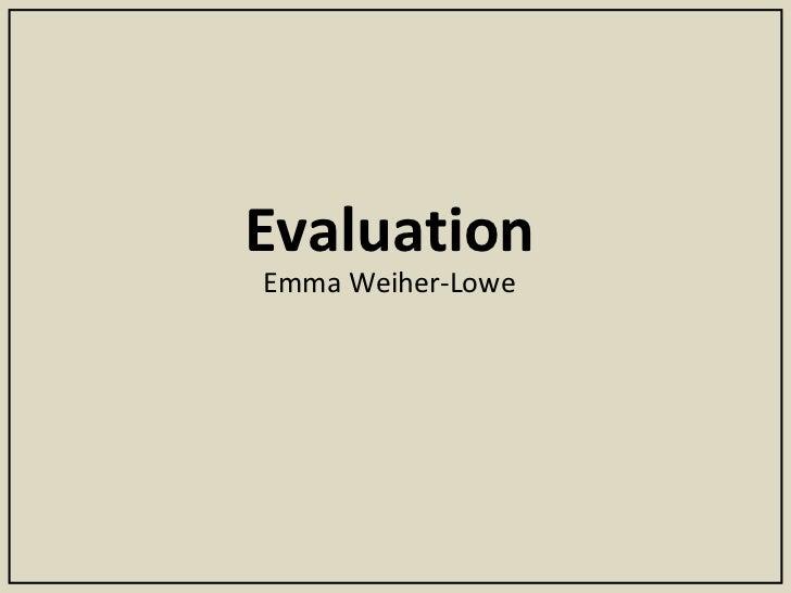 Evaluation Emma Weiher-Lowe