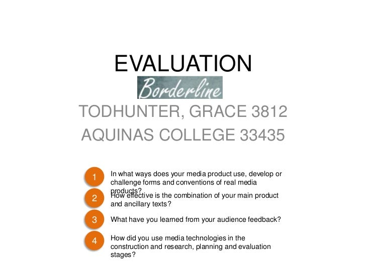 EVALUATIONTODHUNTER, GRACE 3812AQUINAS COLLEGE 33435     In what ways does your media product use, develop or 1     challe...