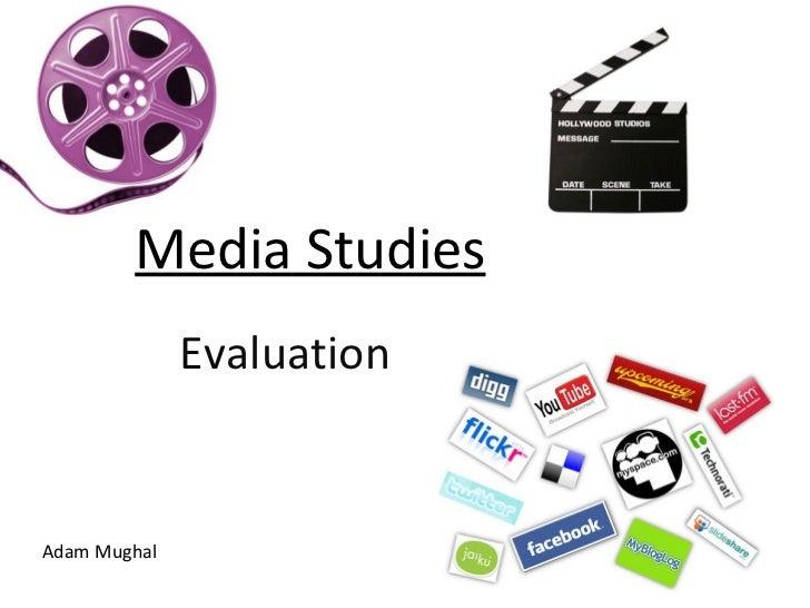 Media Studies Evaluation Adam Mughal