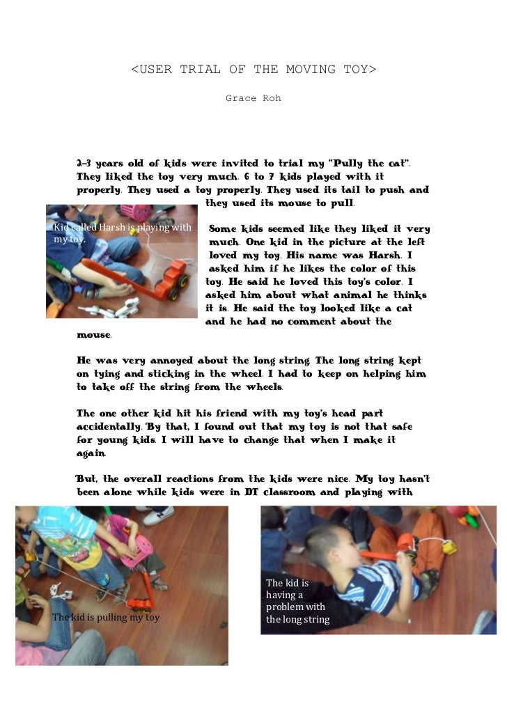 """<USER TRIAL OF THE MOVING TOY><br />Grace Roh<br />-4572007169152-3 years old of kids were invited to trial my """"Pully the ..."""