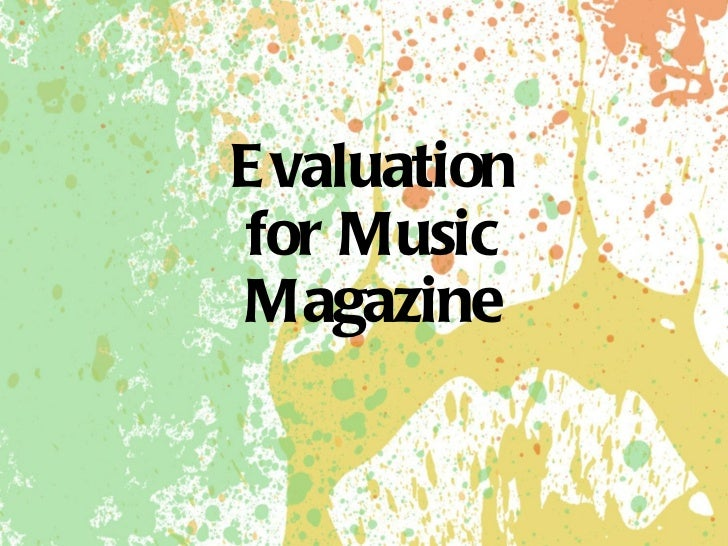 Evaluation for Music Magazine
