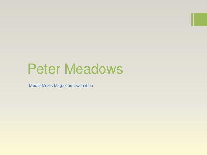 Peter MeadowsMedia Music Magazine Evaluation