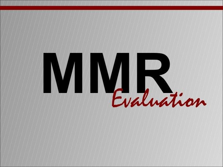 MMR  Evaluation
