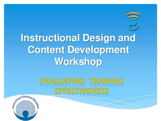 Instructional Design and  Content Development       Workshop