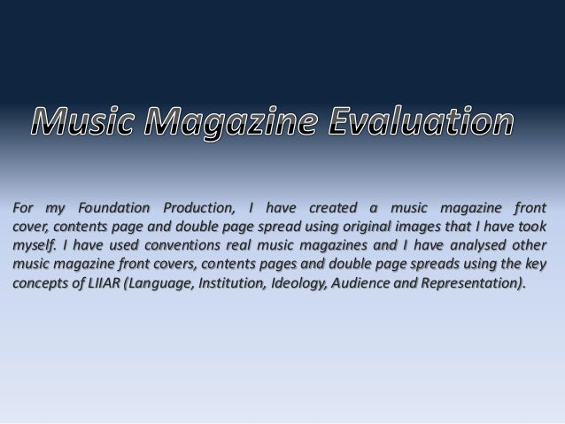 For my Foundation Production, I have created a music magazine frontcover, contents page and double page spread using origi...