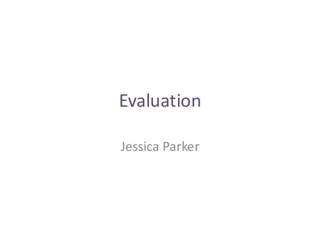 EvaluationJessica Parker