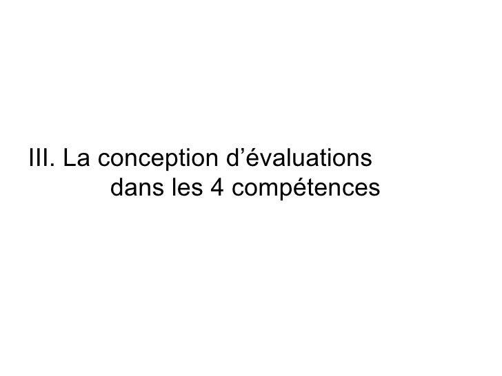 III. La conception d'évaluations  dans les 4 compétences