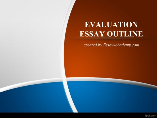evaluation essay on facebook How to write a justifying an evaluation essay but you will not see a criterion on the essay evaluation rubrics for dark humor because that is not a fair.