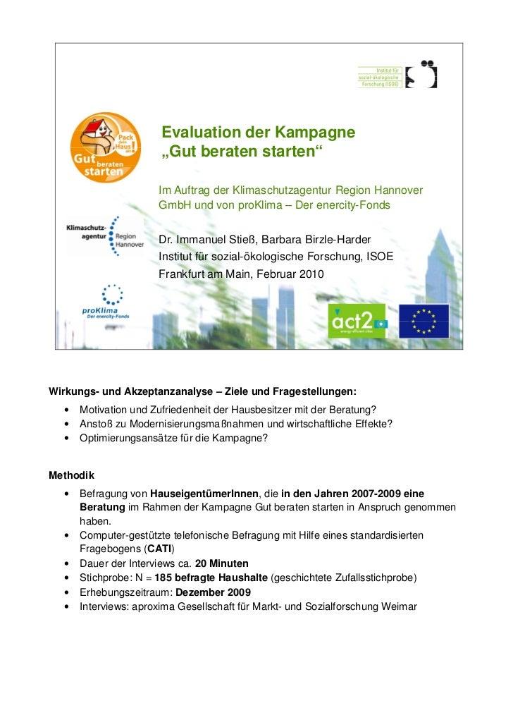 """Evaluation der Kampagne                      """"Gut beraten starten""""                     Im Auftrag der Klimaschutzagentur R..."""