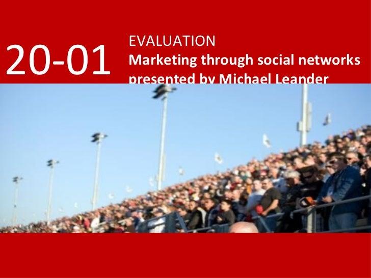 Evaluation - marketing through social networks 20Jan2009