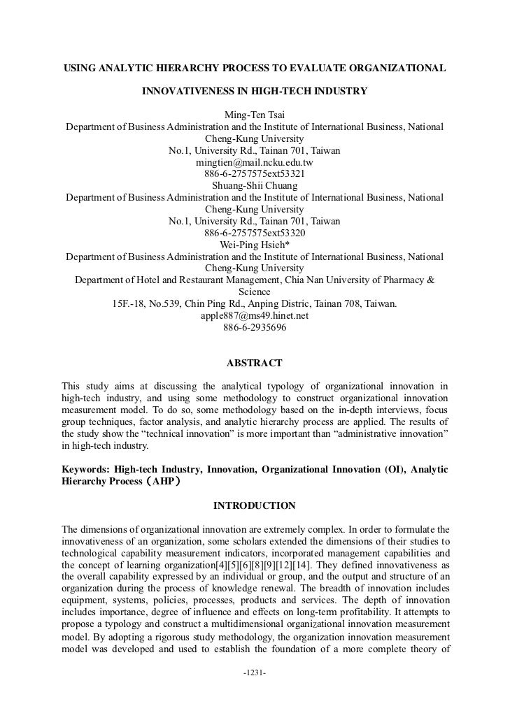 USING ANALYTIC HIERARCHY PROCESS TO EVALUATE ORGANIZATIONAL                   INNOVATIVENESS IN HIGH-TECH INDUSTRY        ...