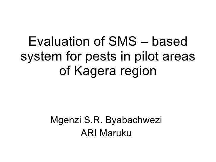 Evaluation Of Sms Kagera – Based System For Pests