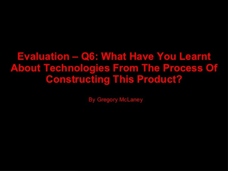 Evaluation Powerpoint - Q6