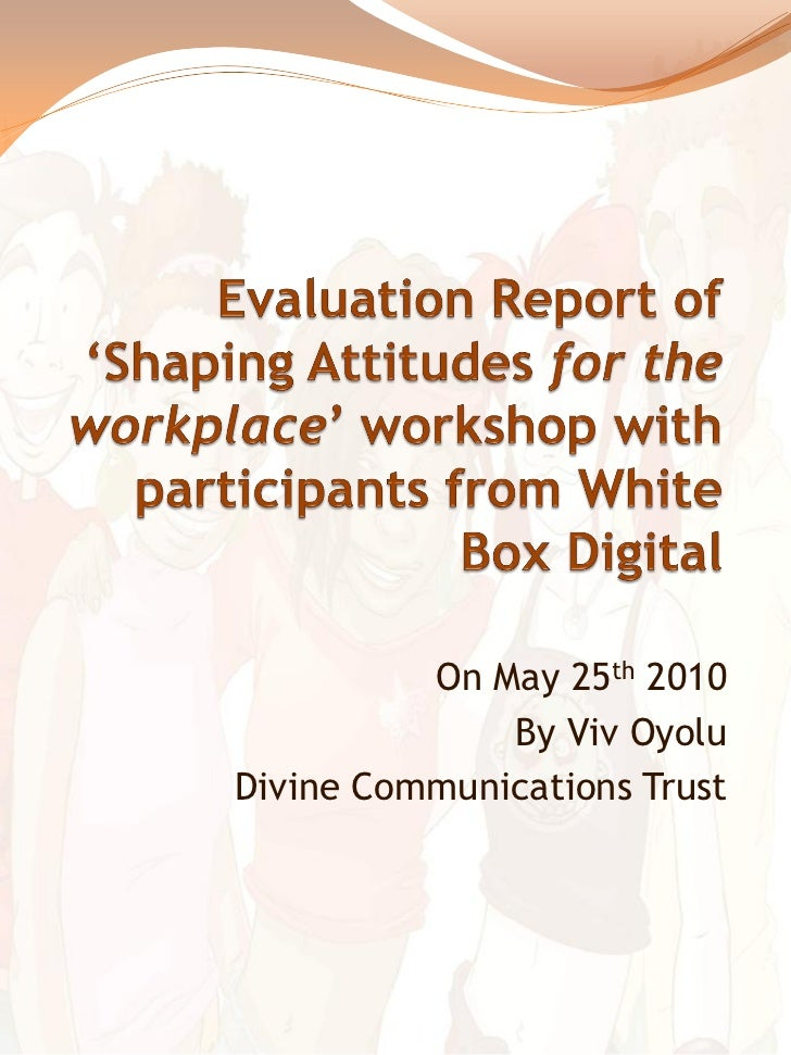 Evaluation  Report For  White  Box  Digital