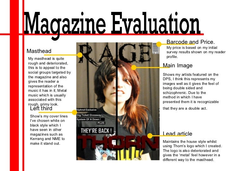Masthead My masthead is quite rough and deteriorated, this is to appeal to the social groups targeted by the magazine and ...