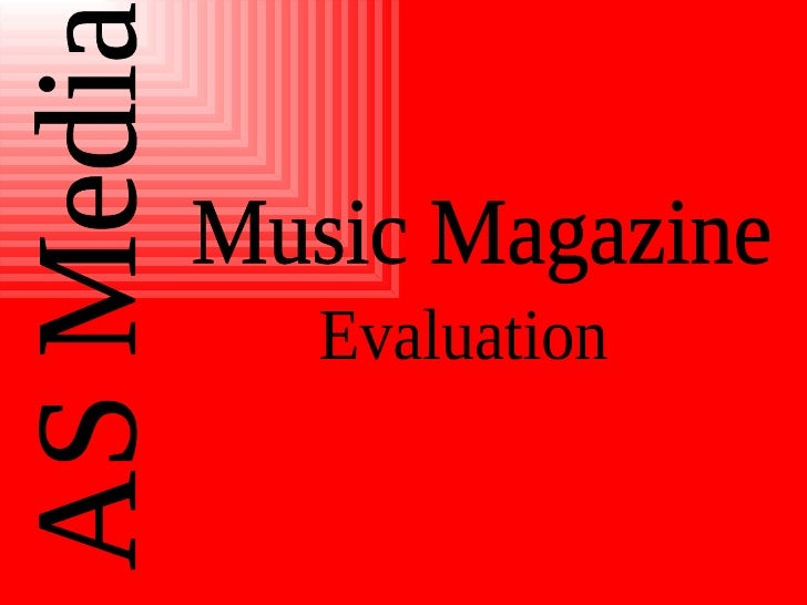 AS Media  Music Magazine Evaluation