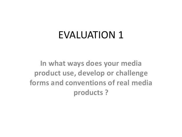 Evaluation1 for media