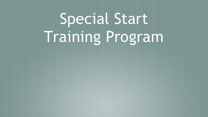 Special Start Training Program
