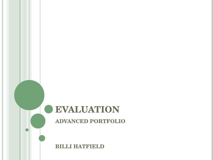 EVALUATION ADVANCED PORTFOLIO BILLI HATFIELD