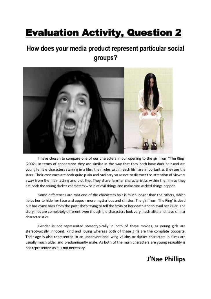 Evaluation Activity, Question 2<br />-85725833120How does your media product represent particular social groups?<br />-123...