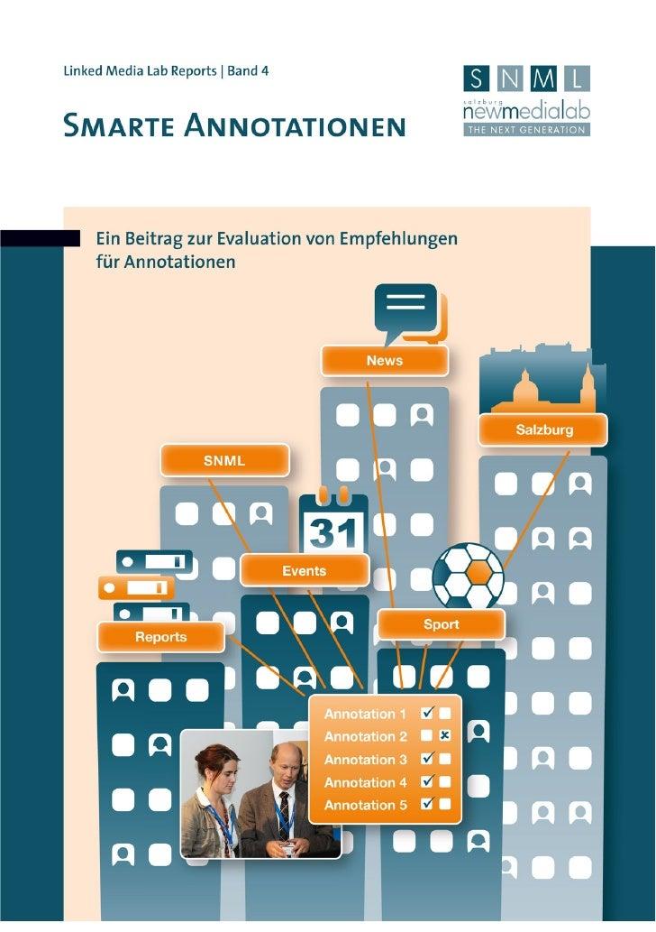 Smarte Annotationen. Ein Beitrag zur Evaluation von Empfehlungen für Annotationen.