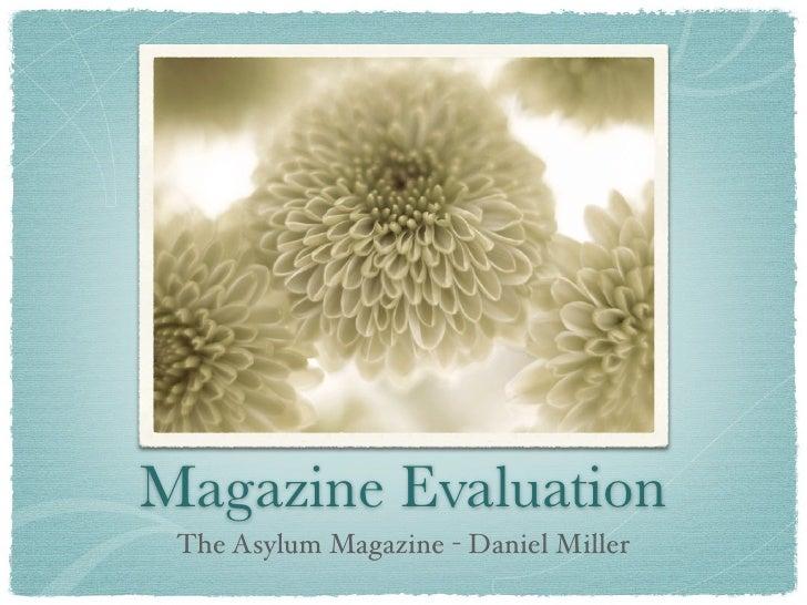 Magazine Evaluation  The Asylum Magazine - Daniel Miller