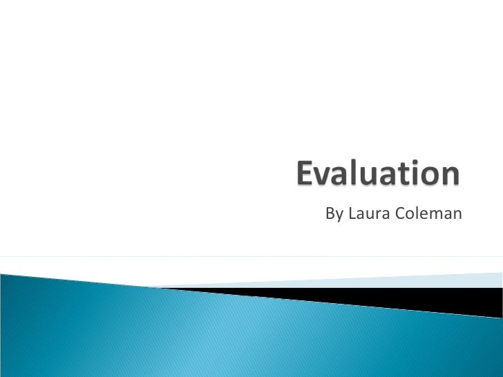 Laura Colemans evaluation