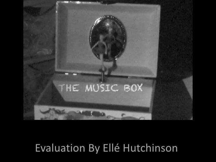 E<br />   Evaluation By Ellé Hutchinson<br />
