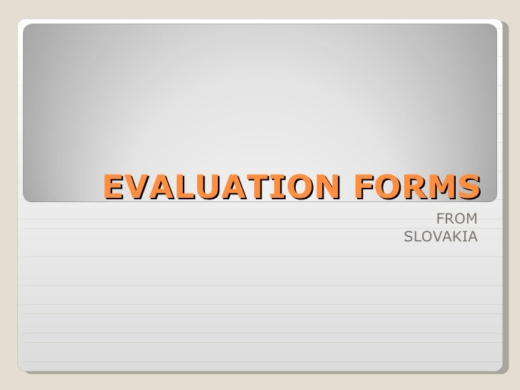 EVALUATION FORMS FROM SLOVAKIA