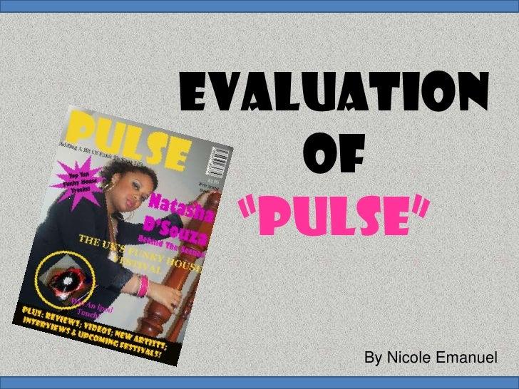 "Evaluation of""pulse""<br />By Nicole Emanuel<br />"